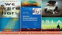 Lesen  Interne Kommunikation im Krankenhaus Gelungene Interaktion zwischen Unternehmen und PDF Frei
