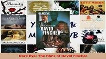 PDF Download  Dark Eye The films of David Fincher Read Full Ebook
