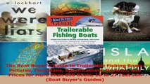 Download  The Boat Buyers Guide to Trailerable Fishing Boats Pictures Floorplans Specifications PDF Online