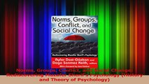 Norms Groups Conflict and Social Change Rediscovering Muzafer Sherifs Psychology Read Online