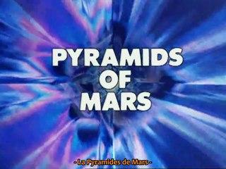 Pyramids of Mars Partie 4 (VOSTFR)