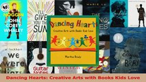 Read  Dancing Hearts Creative Arts with Books Kids Love EBooks Online
