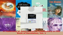 Read  A Testimony of Jesus Christ A Commentary on the Book of Revelation Vol 1 Ebook Free