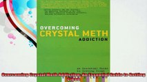 Overcoming Crystal Meth Addiction An Essential Guide to Getting Clean