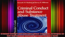 Criminal Conduct and Substance Abuse Treatment Strategies for SelfImprovement and Change