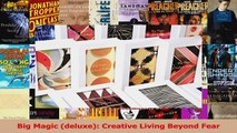 Read  Big Magic deluxe Creative Living Beyond Fear PDF Free