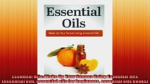 Essential Oils Wake Up Your Senses Using Essential Oils essential oils essential oils