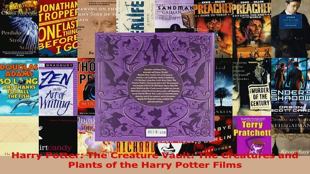 Download  Harry Potter The Creature Vault The Creatures and Plants of the Harry Potter Films PDF Free