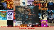 Read  Steampunk Fantasy Art Fashion Fiction  The Movies Gothic Dreams PDF Online