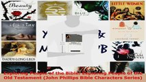 Read  Exploring People of the Bible Exploring People of the Old Testament John Phillips Bible EBooks Online