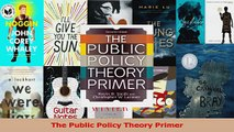 Read  The Public Policy Theory Primer PDF Free