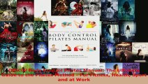 Download  Official Body Control Pilates Manual The Ultimate Guide to the Pilates Method  For EBooks Online