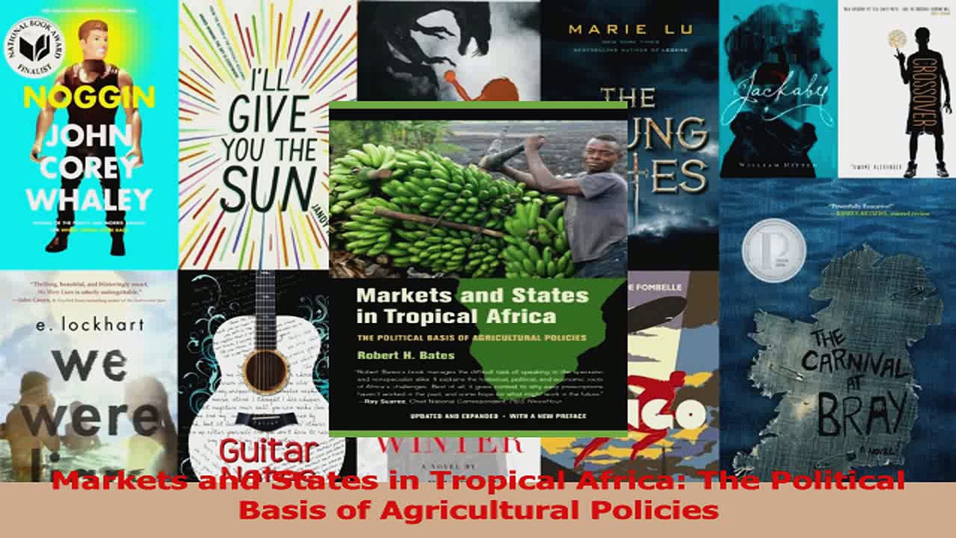 Read  Markets and States in Tropical Africa The Political Basis of Agricultural Policies Ebook Free