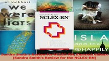 Sandra Smiths Review for NCLEXRN Eleventh Edition Sandra Smiths Review for the Read Online