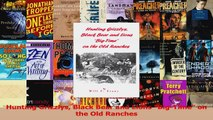 Read  Hunting Grizzlys Black Bear and Lions BigTime on the Old Ranches PDF Free