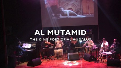 Al Mutamid, The King Poet of Al-Andalus  live at VISA FOR MUSIC 2015