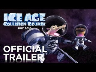ICE AGE: COLLISION COURSE – OFFICIAL INTERNATIONAL TRAILER #1