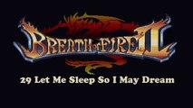 BOF2 OST 29 Let Me Sleep So I May Dream