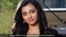 Ahalya | Radhika Apte Shocking Short Film Releases Online
