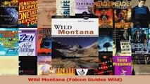 Read  Wild Montana Falcon Guides Wild PDF Free