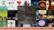 Read  Wu Style Tai Chi Chuan Ancient Chinese Way to Health PDF Online
