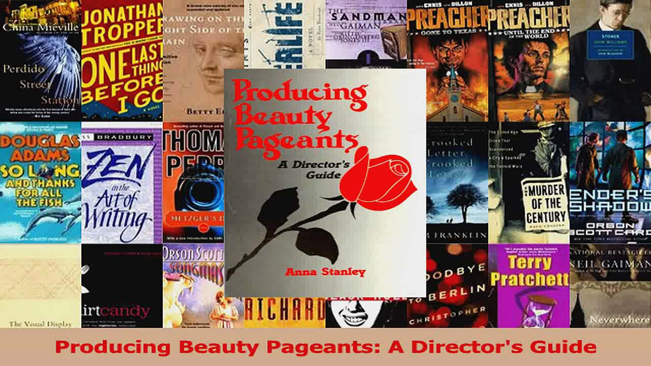 Read  Producing Beauty Pageants A Directors Guide PDF Free
