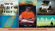 Download  Wheelocks Latin Reader 2e Selections from Latin Literature The Wheelocks Latin series Ebook Free
