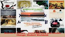 Science of Climate  Global Warming and Climate Change Student Workbook PDF
