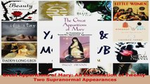 PDF Download  Great Apparitions of Mary An Examination of TwentyTwo Supranormal Appearances Download Full Ebook
