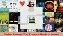 What Everyone Needs to Know Nuclear Energy