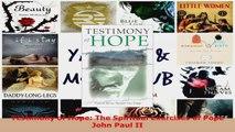 PDF Download  Testimony of Hope The Spiritual Exercises of Pope John Paul II PDF Full Ebook