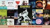 Impro Improvisation and the Theatre