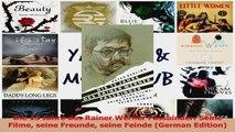 Die 13 Jahre des Rainer Werner Fassbinder Seine Filme seine Freunde seine Feinde German