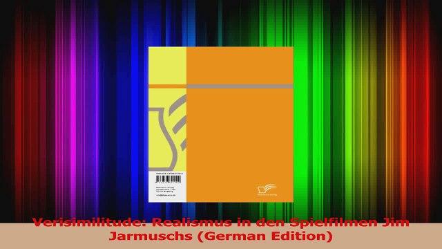 Verisimilitude Realismus in den Spielfilmen Jim Jarmuschs German Edition