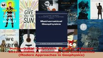 PDF Download  Mathematical Geophysics A Survey of Recent Developments in Seismology and Geodynamics Read Full Ebook