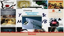Read  Climbing Washingtons Mountains Climbing Mountains Series Ebook Free