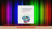 PDF Download  Managing Burnout in the Workplace A Guide for Information Professionals Chandos PDF Full Ebook