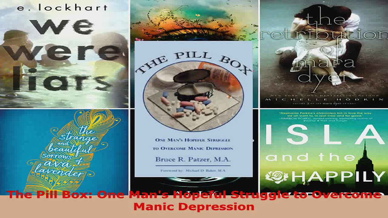 Read  The Pill Box One Mans Hopeful Struggle to Overcome Manic Depression Ebook Free