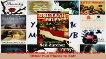 PDF Download  One Tank Trips Road Food Diners DriveIns and Other Fun Places to Eat Download Full Ebook