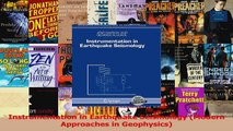 PDF Download  Instrumentation in Earthquake Seismology Modern Approaches in Geophysics Read Full Ebook