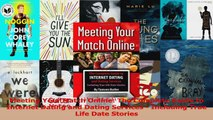 Meeting Your Match Online The Complete Guide to Internet Dating and Dating Services  PDF