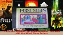 Read  First Steps Helping Your Children Begin Their Walk with God First Steps Series Ebook Free