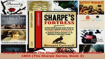 Sharpes Fortress The Siege of Gawilghur December 1803 The Sharpe Series Book 3 Read Online