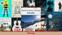 Read  Backcountry Skiing Utah Falcon Guides Backcountry Skiing PDF Free