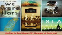 Read  Surfing in San Diego CA Images of America Ebook Free