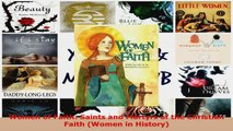 PDF Download  Women of Faith Saints and Martyrs of the Christian Faith Women in History PDF Full Ebook