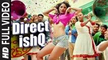 Direct Ishq - Title Track (Full Video) Swati Sharrma, Nakash Aziz, Arun Daga, Rajniesh Duggal | Hot & Sexy New Song 2015 HD