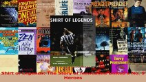 Download  Shirt of Legends The Story of Newcastle Uniteds No 9 Heroes Ebook Free