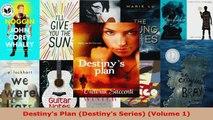 Read  Destinys Plan Destinys Series Volume 1 Ebook Free