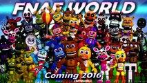 [FNAF WORLD] Final Teaser! All FNaF World Animatronics Five Nights at Freddys RPG